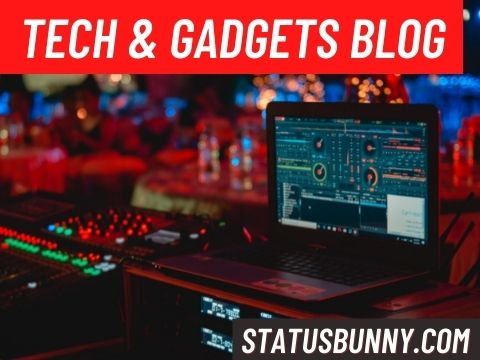 tech and gadgets blogging